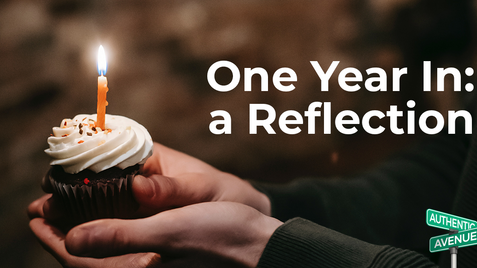 One Year In: A Reflection