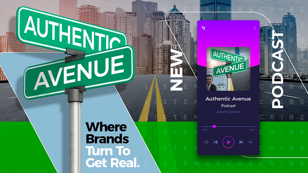 This is the image for the announcement of a new marketing podcast, Authentic Avenue, being launched by Adam Conner.