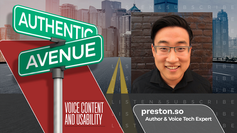 """Voice Tech and the Conversational Singularity: Preston So, author of """"Voice Content and Usability"""""""