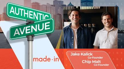 Made In | Jake Kalick and Chip Malt: What's Cooking?