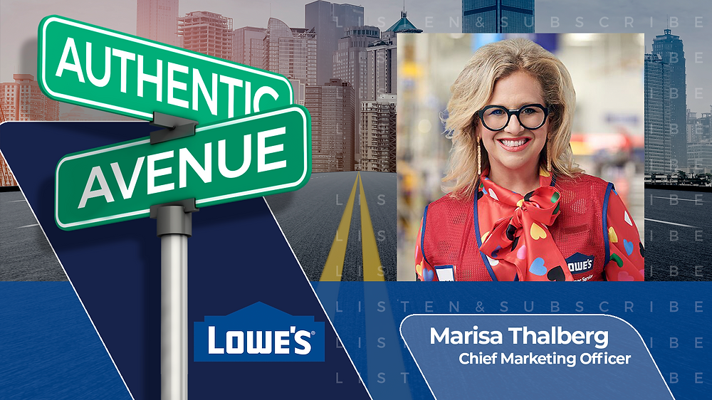This is the cover for the Authentic Avenue podcast episode featuring Marisa Thalberg, Chief Marketing Officer at Lowe's, and host Adam Conner.