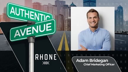 Rhone | Adam Bridegan: How to Inspire When Opportunity Comes Knocking