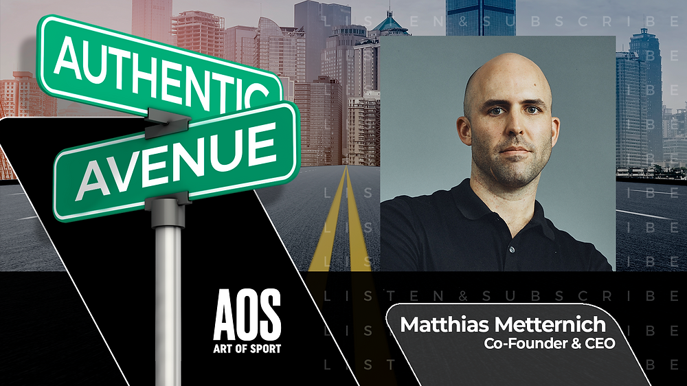 This is the Authentic Avenue podcast episode featuring Matthias Metternich, Co-Founder and CEO of Art of Sport, and host Adam Conner.