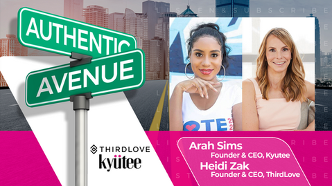 Kyutee and ThirdLove | Arah Sims and Heidi Zak: A Positive (TL) Effect