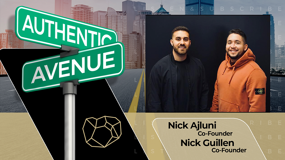 This is the cover for the Authentic Avenue podcast episode with Nick Ajluni and Nick Guillen, co-founders of TRUFF, and host Adam Conner.