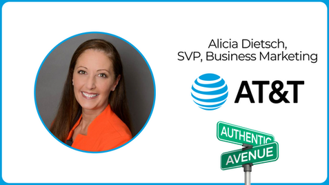 Authenticity Tips & Tricks: AT&T SVP of Business Marketing Alicia Dietsch