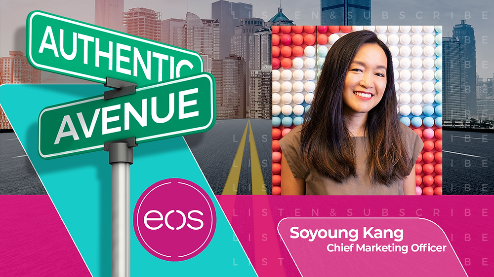 This is the cover for the Authentic Avenue podcast episode featuring Soyoung Kang, Chief Marketing Officer at Evolution of Smooth (eos), and host Adam Conner.