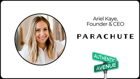 Robes are the New Blazers: Parachute Founder and CEO Ariel Kaye