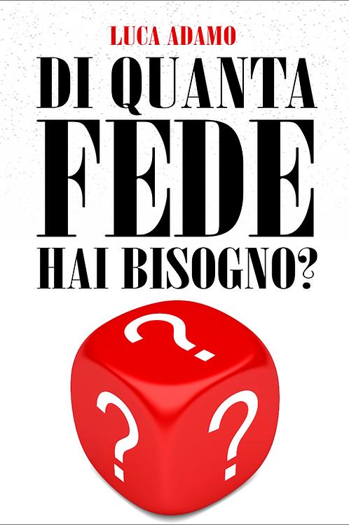 Di quanta Fede hai bisogno? (PDF)