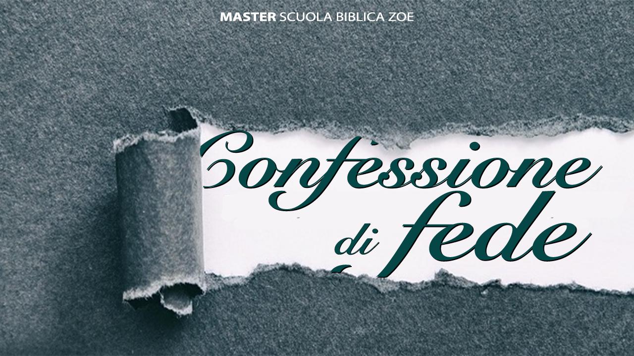 Master - Confessione di Fede