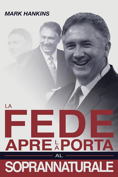 La Fede apre la porta al Soprannaturale (PDF)
