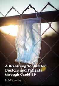 Breathing through Covid-19