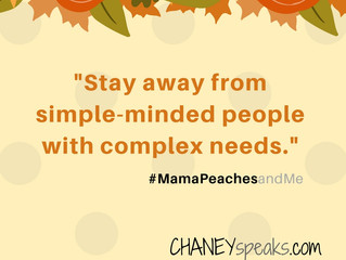 It's Monday, so here's your Mama Peaches & Me quote!