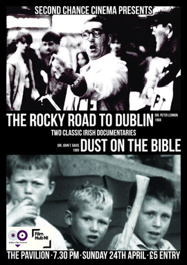 Irish Double Bill: Rocky Road to Dublin & Dust on the Bible