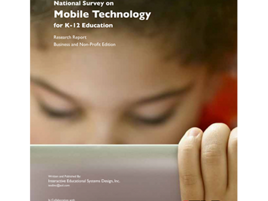 2012 National Survey on Mobile Technology for K-12 Education, Corporate and Non-Profit Edition
