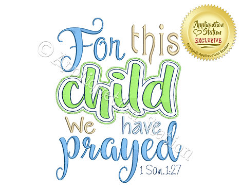 For this Child we have Prayed Word Art