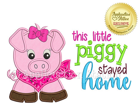 This Little Piggy Stayed Home