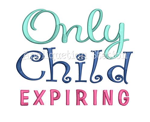 Only Child Expiring
