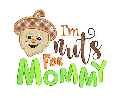 I'm Nuts for Mommy