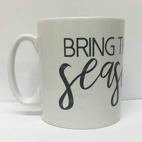 Bring Them Your Seasoning Mug