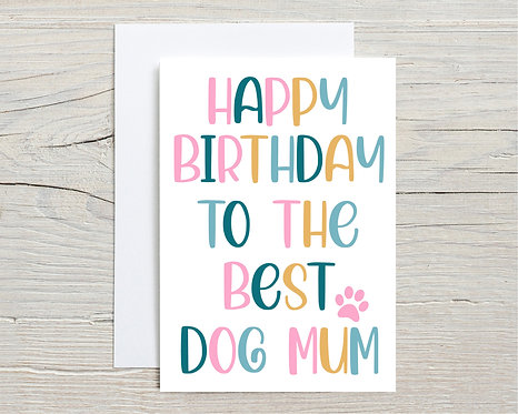 Card | Happy Birthday To The Best Dog Mum