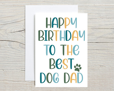 Card   Happy Birthday To The Best Dog Dad