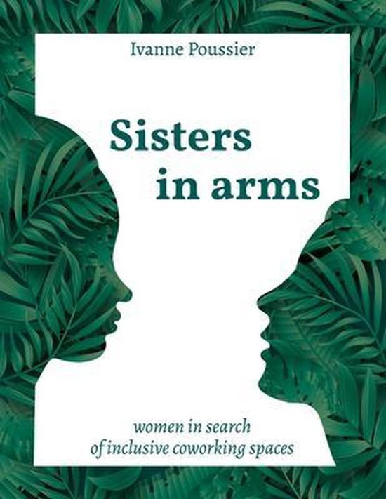 Sisters in arms, women in search of inclusive coworking spaces, european coworking, belgian coworking women, brussels coworking women, The Rise of All-Female Coworking Spaces, Womade, womadebrussels, coworking, coworking spaces, all-women, only women, entrepreneurs, female entrepreneurs