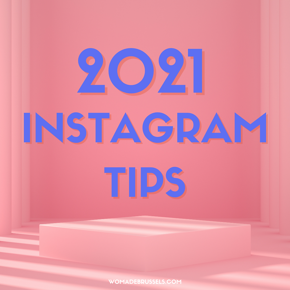 Instagram tips, 2021, Womade, blog, building your strategy, best time to post, instagram, social media tips, trending aesthetics