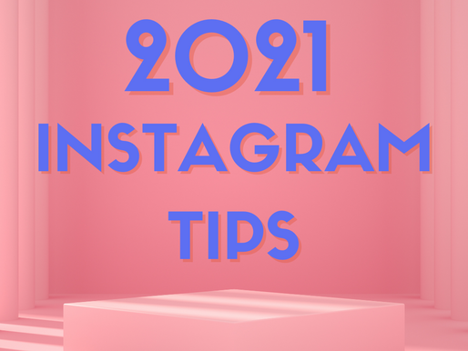 Guidelines for the 2021 Instagram Algorithm