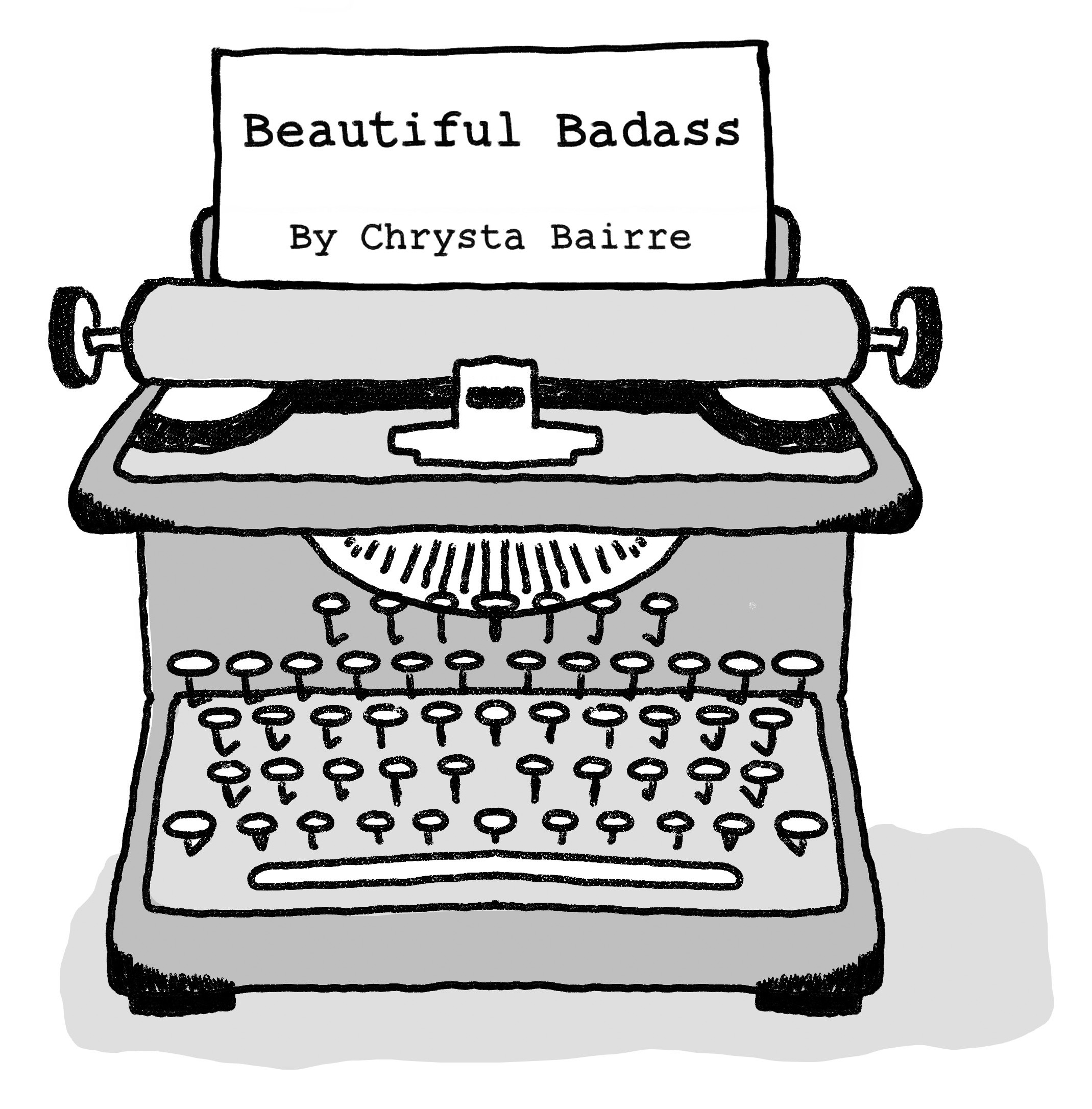 Illustration from the book Beautiful Badass.  A typewriter with a page coming out of it, on it is ty