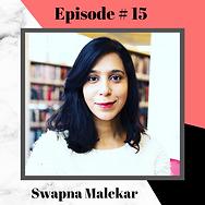 Episode 15 - Swapna Malekar.png