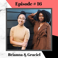 EPISODE 16 - BRIANNA & GRACIEL.png