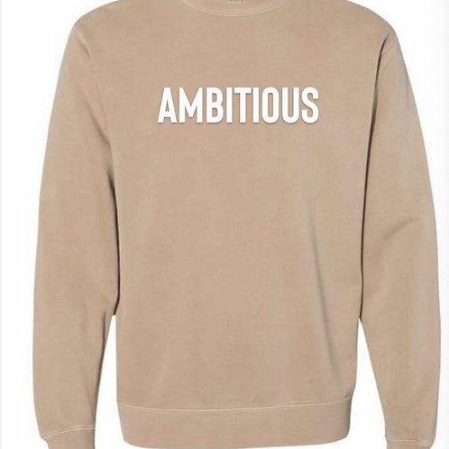 AMBITIOUS - Tan Crew (Unisex)