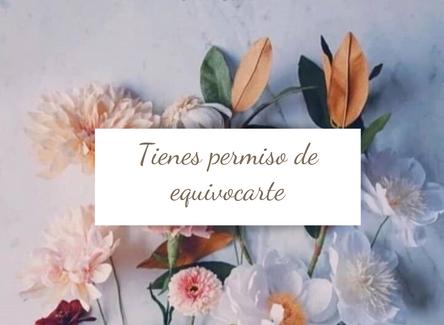 TIENES PERMISO DE EQUIVOCARTE