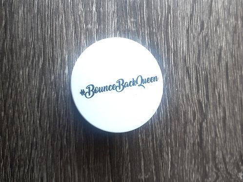 #BounceBackQueen Script Pop socket