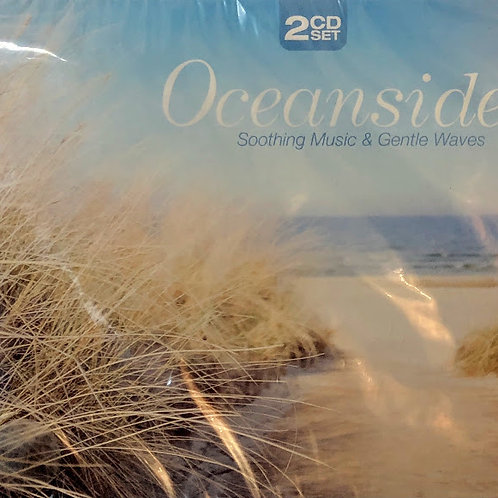 Oceanside --Soothing Music and Gentle Waves 2 CD Collection