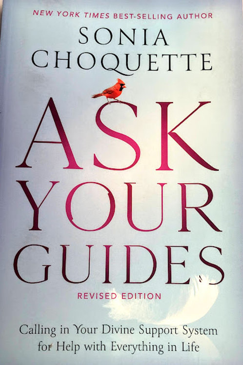 """Ask Your Guides 2nd Edition by Sonia """"Choquette"""