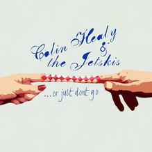 Colin Healy & the Jetskis