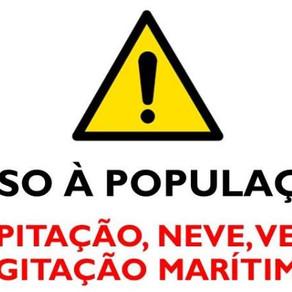 AVISO À POPULAÇÃO/WARNING - Precipitação, neve, vento e agitação marítima