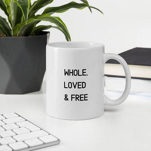 Whole, Loved & Free Mug