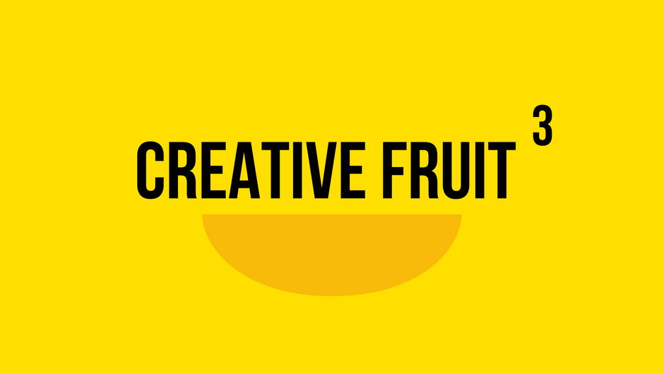Love: Creative Fruit Pt. 3