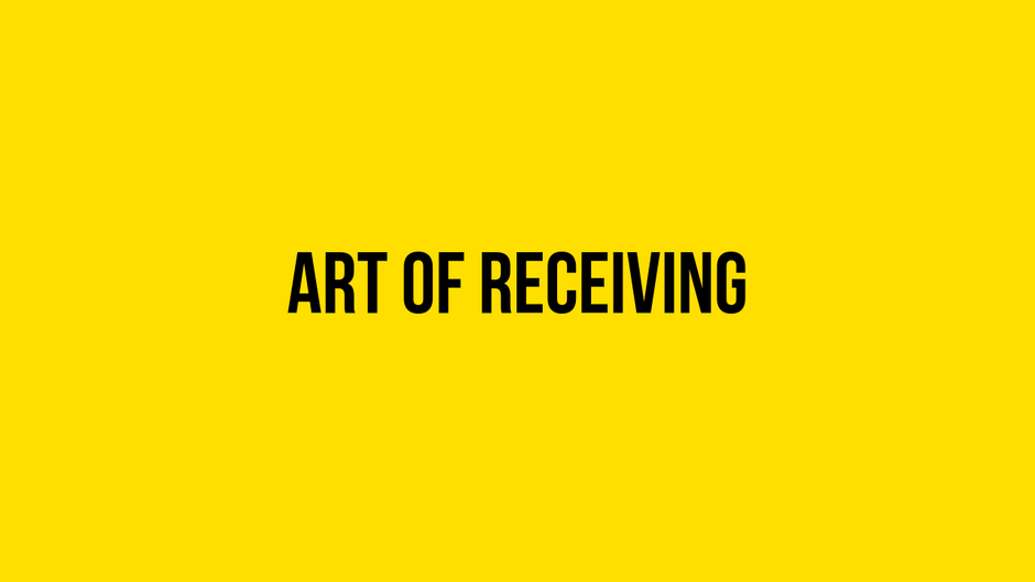 Art of Receiving