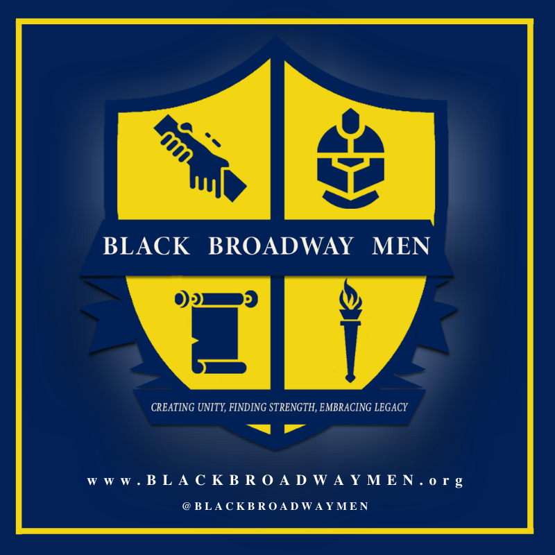 Black Broadway Men poster, a yellow shield with a handshake, a helmet, a scroll and a torch. Creating unity, finding strength, embracing legacy. www.blackbraodwaymen.org and @BlackBroadwayMen