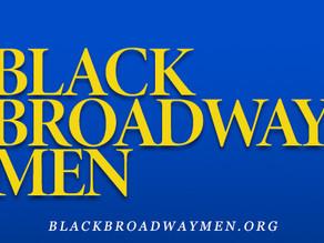 BLACK BROADWAY MEN