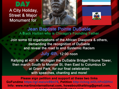 Road to End Systemic Racism and Respect Chicago's Founding Father DuSable Holiday, Street & Monument
