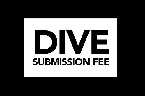 D.I.V.E Submission Fee