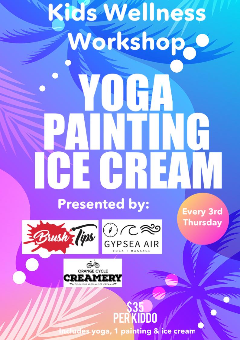 Yoga, Painting & Ice Cream