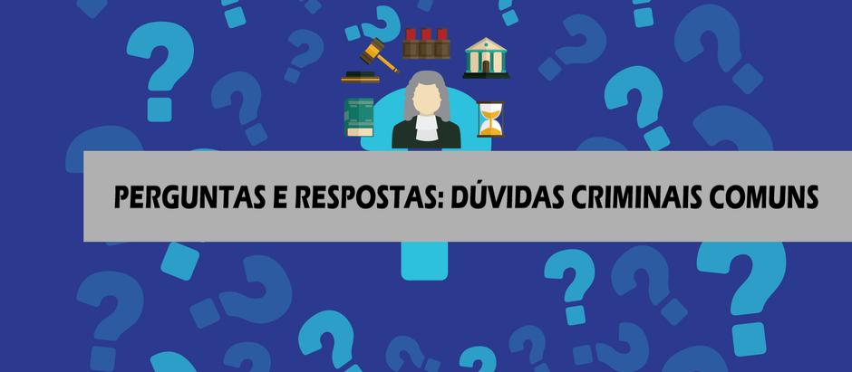 Perguntas e respostas sobre Direito Criminal: Veja e compreenda as dúvidas mais comuns!