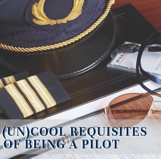 The (Un)cool Requisites of Being a Pilot