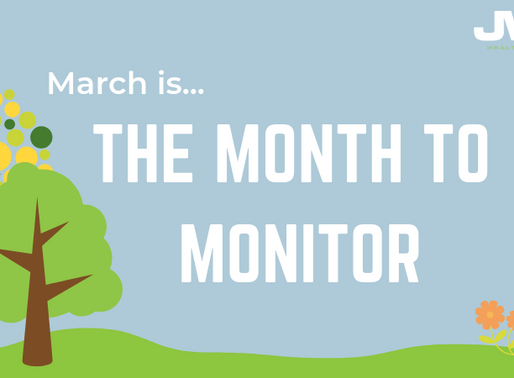 March is our Month to Monitor